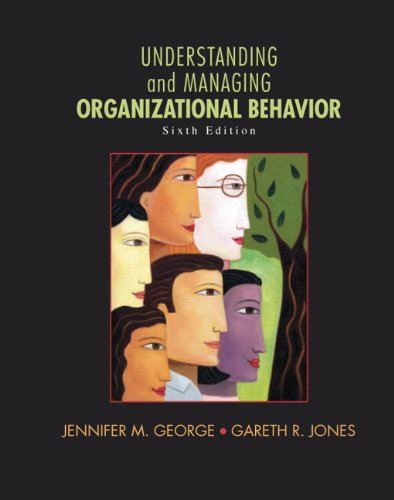 Understanding and Managing Organizational Behavior 9780136124436
