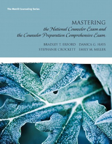 Mastering the National Counselor Examination and the Counselor Preparation Comprehensive Examination 9780137017508