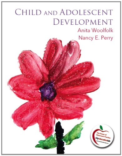 Child and Adolescent Development 9780137023110