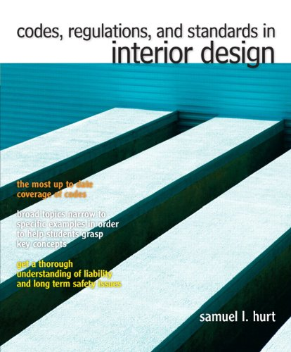 Codes, Regulations and Standards in Interior Design 9780137033034