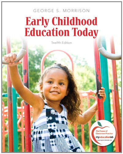 Early Childhood Education Today 9780137034581