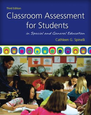 Classroom Assessment for Students in Special and General Education 9780137050130