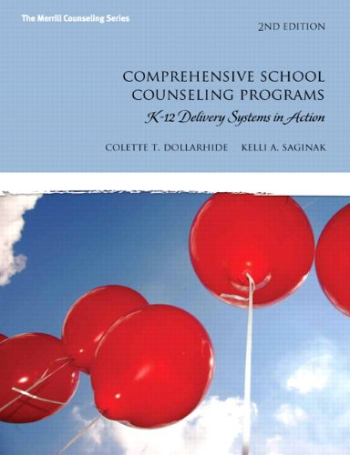 Comprehensive School Counseling Programs: K-12 Delivery Systems in Action 9780137051991