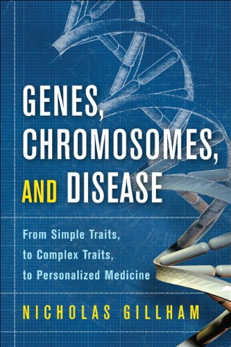 Genes, Chromosomes, and Disease 9780137075447