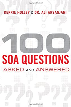 100 SOA Questions: Asked and Answered 9780137080205