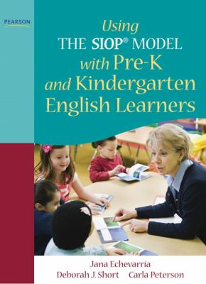 Using the Siop Model with Pre-K and Kindergarten English Learners 9780137085231