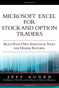 Microsoft Excel for Stock and Option Traders: Build Your Own Analytical Tools for Higher Returns 9780137131822