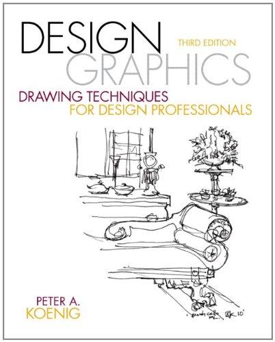 Design Graphics: Drawing Techniques for Design Professionals 9780137136964