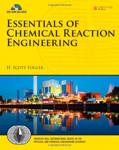 Essentials of Chemical Reaction Engineering [With CDROM] 9780137146123