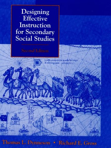 Designing Effective Instruction for Secondary Social Studies 9780137917327