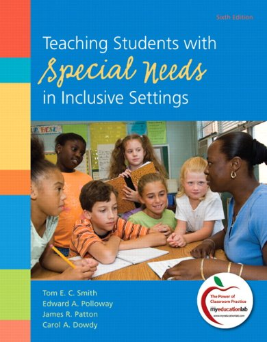 Teaching Students with Special Needs in Inclusive Settings 9780138007836
