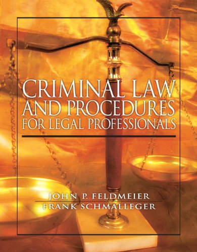 Criminal Law and Procedure for Legal Professionals 9780138021160