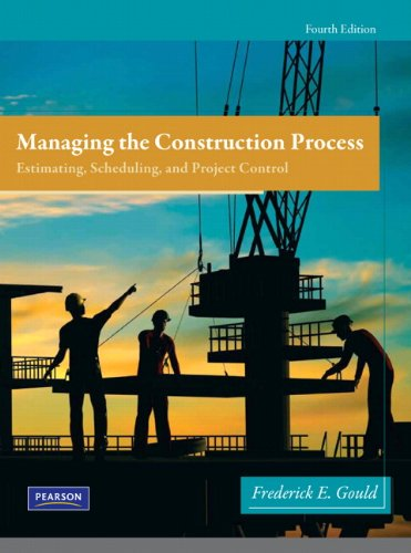 Managing the Construction Process: Estimating, Scheduling, and Project Control 9780138135966
