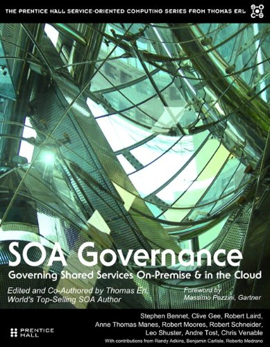 SOA Governance: Governing Shared Services On-Premise and in the Cloud 9780138156756