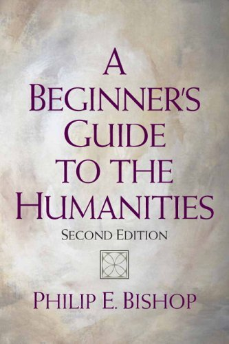 A Beginner's Guide to the Humanities 9780132213844