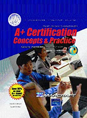 A+ Certification: Concepts & Practice: 220-301/220-302 Oct. 2003 Exam Prep [With Lab Guide] 9780131144187