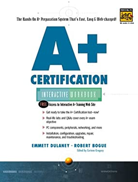 A+ Certification Interactive Workbook 9780130848475
