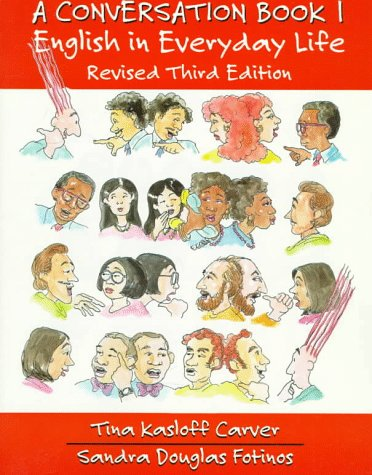A Conversation Book: English in Everyday Life 9780137924332