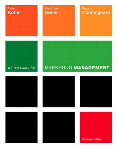 A Framework for Marketing Management, First Canadian Edition 9780131213456