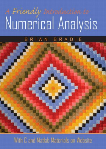 A Friendly Introduction to Numerical Analysis 9780130130549