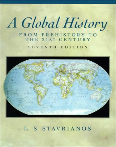 A Global History: From Prehistory to the 21st Century - 7th Edition