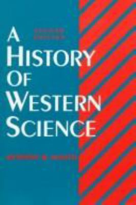 A History of Western Science 9780133885132