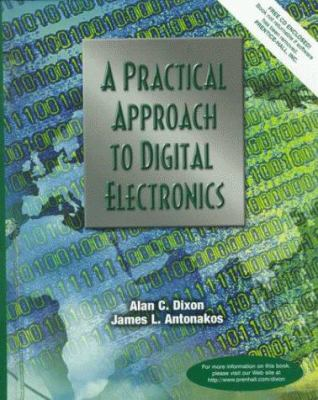 A Practical Approach to Digital Electronics [With CDROM] 9780137275953