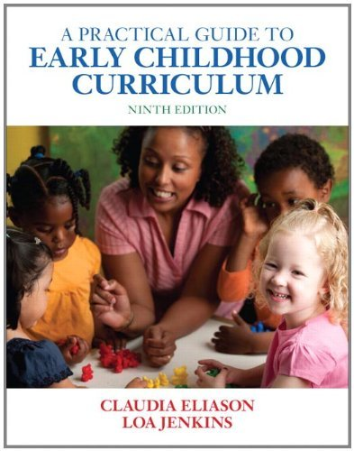 A Practical Guide to Early Childhood Curriculum 9780132595131
