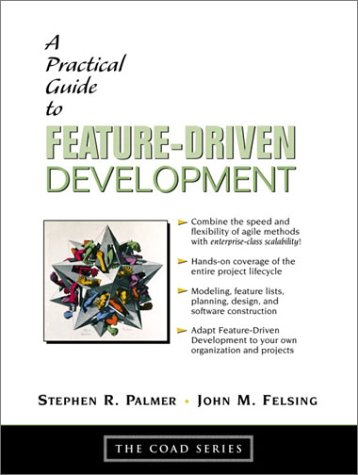 A Practical Guide to Feature-Driven Development 9780130676153