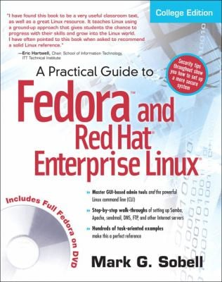 A Practical Guide to Fedora and Red Hat Enterprise Linux [With DVD ROM] 9780137142958