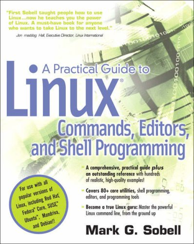 A Practical Guide to Linux(r) Commands, Editors, and Shell Programming 9780131478237