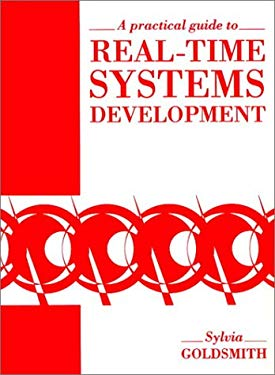 A Practical Guide to Real-Time Systems Development 9780137185030