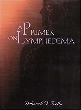 A Primer on Lymphedema 9780130224101