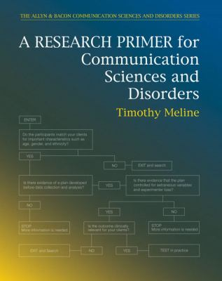 A Research Primer for Communication Sciences and Disorders 9780137015979