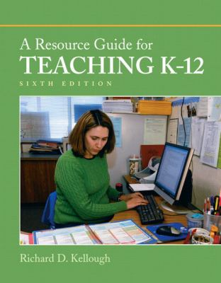 A Resource Guide for Teaching K-12 9780137050178
