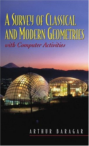 A Survey of Classical and Modern Geometries: With Computer Activities 9780130143181