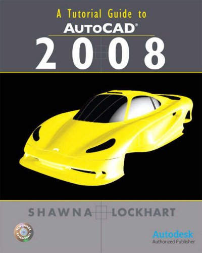 A Tutorial Guide to AutoCAD [With CDROM] 9780136127215
