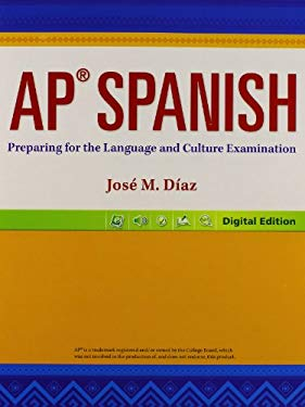 AP Spanish 14 Preparing for the Language and Culture Examination Studentedition Grade 12