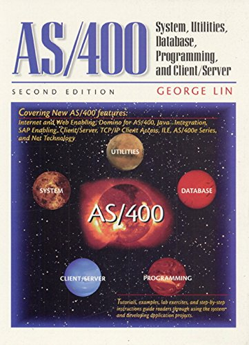 AS/400: System, Utilities, Database, and Programming 9780130830678