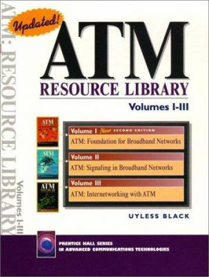 ATM Resource Library Volumes I-III (Boxed Set of 3 Volumes) 9780130837868