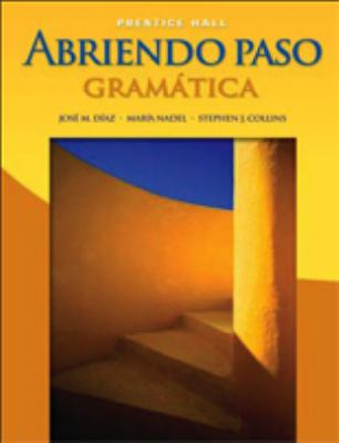 Abriendo Paso: Gramatica Second Edition 2007c 9780131660984