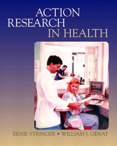 Action Research in Health 9780130985781