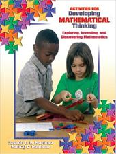 Activities for Devloping Mathematical Thinking: Exploring, Inventing, and Discovering Mathematics [With CDROM]
