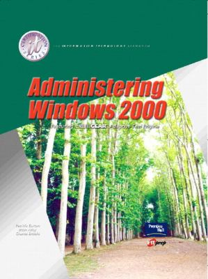 Administering Windows 2000 and Lab Manual Pkg. 9780130310569