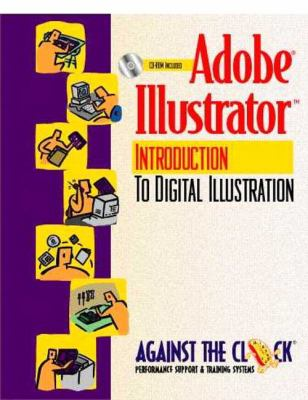 Adobe Illustrator 8: An Introduction to Digital Illustration [With CDROM] 9780130844934