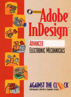 Adobe Indesign: Advanced Electronic Mechanicals 9780130840080