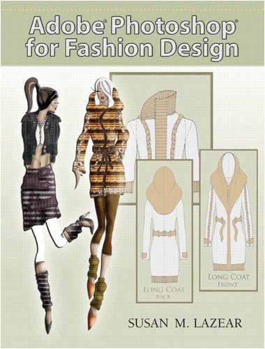Adobe Photoshop for Fashion Design [With DVD] 9780131191938
