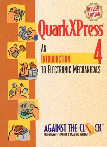 Adobe QuarkXPress 4: An Introduction to Digital Mechanicals 9780130226396