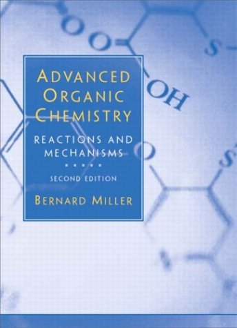 Advanced Organic Chemistry 9780130655882