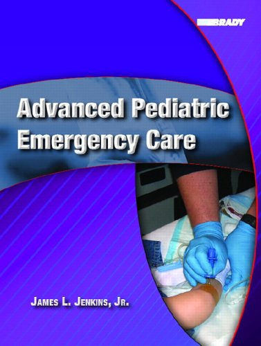 Advanced Pediatric Emergency Care 9780131194403